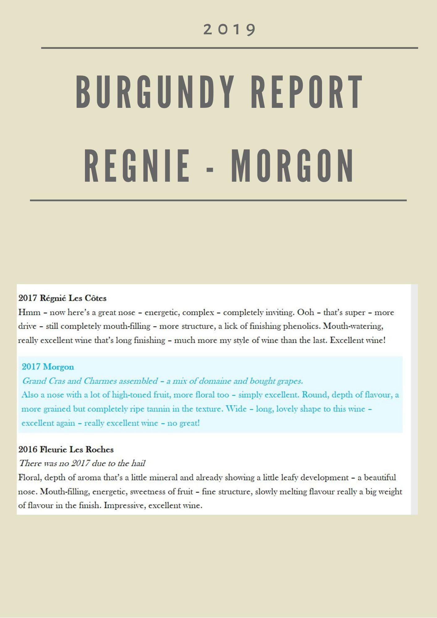 Burgundy Report - Fleurie, Morgon & Regnié